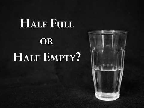 Glass Half Full or Half Empty by Sally Wiener Grotta