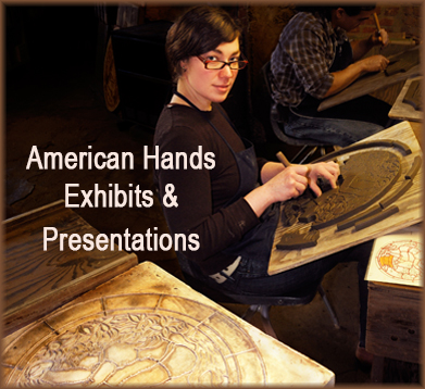 American Hands Photo Exhibits & Presentations
