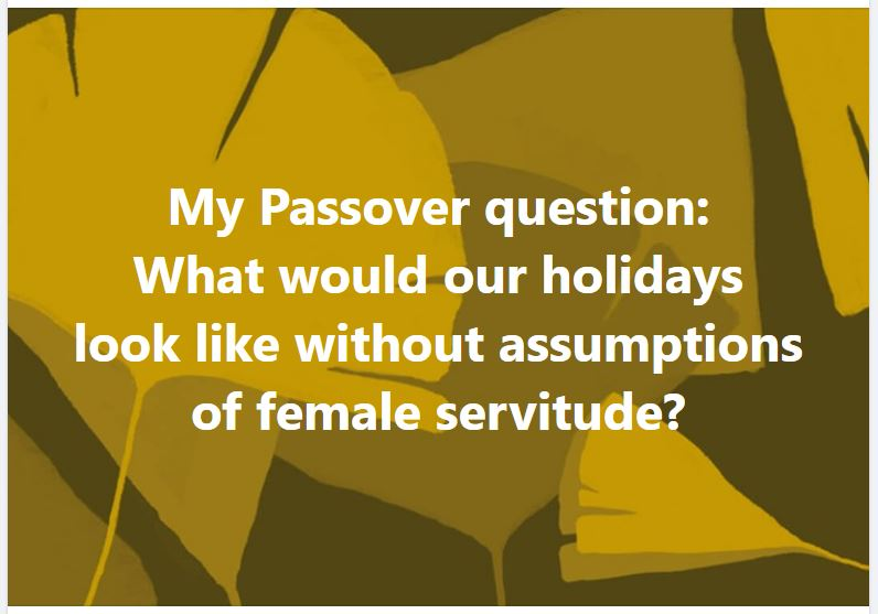 What would our holidays look like without assumptions of female servitude?